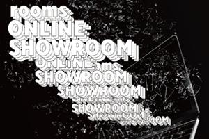 5/31まで『rooms ONLINE SHOWROOM』に参加しています